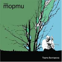 Album Torta Bulgarska by Trio Mopmu