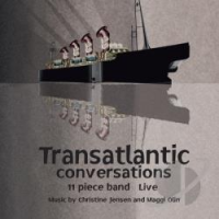 Transatlantic Conversations: 11 Piece Band Live