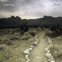 Travis & Fripp: Follow