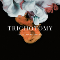 Album Fact Finding Mission by Trichotomy