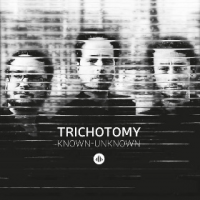 Album Known-Unknown by Trichotomy