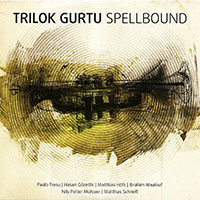 "Read ""Trilok Gurtu: Spellbound"" reviewed by"