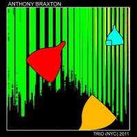 Anthony Braxton: Trio (NYC) 2011