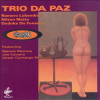 Album Cafe by Trio Da Paz