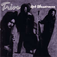 Album Trios by Rob Wasserman