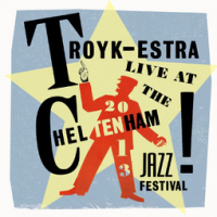 Live at Cheltenham Jazz Festival 2013