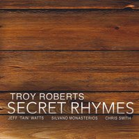 Album Secret Rhymes by Troy Roberts