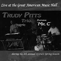 Trudy Pitts—Live at the Great American Music Hall