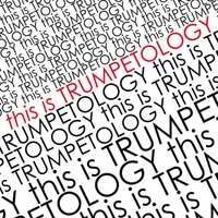 Trumpetology: This Is Trumpetology