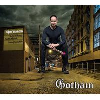 Tyler Blanton: Tyler Blanton: Gotham