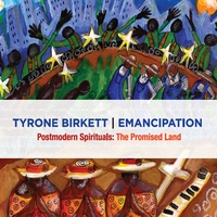 Tyrone Birkett | Emancipation: Post Modern Spirituals: The Promised Land