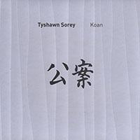 Tyshawn Sorey—Koan