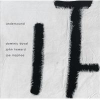 Duval - Heward - McPhee: Undersound