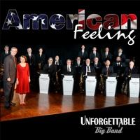 Album American Feeling by Unforgettable Big Band