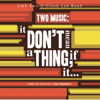 "Read ""Two Music: It Don't Mean a Thing, If It..."" reviewed by Jack Bowers"