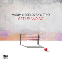 Vadim Neselovskyi: Get Up And Go