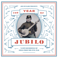 """Read """"The Year of Jubilo: 78 rpm recordings of Songs from the Civil War"""" reviewed by C. Michael Bailey"""