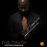Victor Haskins: The Truth