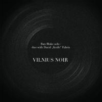 Ran Blake: Vilnius Noir
