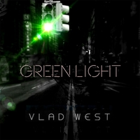 "Pianist Vlad West Releases ""Green Light"""