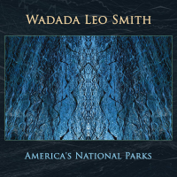 Wadada Leo Smith: America's National Parks