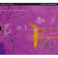 Wadada Leo Smith—The Great Lakes Suite
