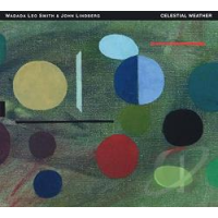 Album Celestial Weather by Wadada Leo Smith & John Lindberg