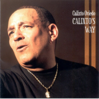 Album Calixtos Way by Calixto Oviedo Band