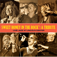 Sweet Honey in the Rock: A Tribute-Live! Jazz at Lincoln Center