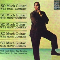 "Read ""Wes Montgomery: So Much Guitar!"" reviewed by C. Michael Bailey"