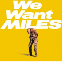 "Read ""We Want Miles (Bonus Track Version)"""