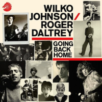Wilko Johnson / Roger Daltry: Wilko Johnson / Roger Daltrey: Going Back Home