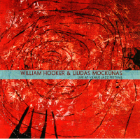 Live at Vilnius Jazz Festival by William Hooker