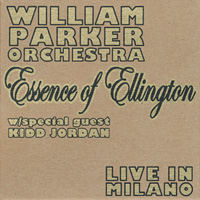 William Parker Orchestra: Essence of Ellington