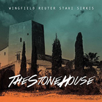 "Read ""Wingfield Reuter Stavi Sirkis: The Stone House"" reviewed by John Kelman"
