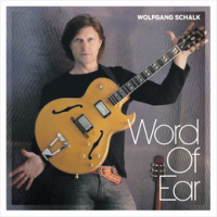Album Word of Ear by Wolfgang Schalk