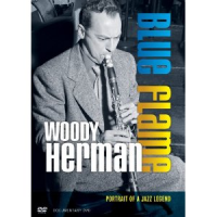 "Read ""Woody Herman: Blue Flame - Portrait Of A Jazz Legend"" reviewed by Dan Bilawsky"