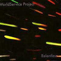 WorldService Project: Relentless