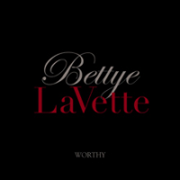 Album Worthy by Bettye LaVette