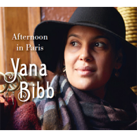 Yana Bibb: Afternoon In Paris