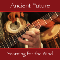 Album Yearning for the Wind by Ancient Future