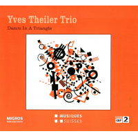 Yves Theiler Trio: Dance in a Triangle