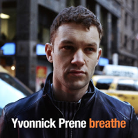 Yvonnick Prene: Breathe