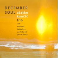 Album December Soul by Zlatko Kaućić