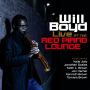 "Multi-Woodwind Instrumentalist Will Boyd Releases Debut CD ""Live At Red Piano Lounge""!"