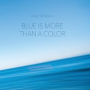 "Read ""Blue Is More Than a Color"""
