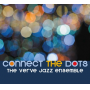 "Verve Jazz Ensemble Showcases Jubilant Group Sound On Its 5th Album, ""Connect The Dots,"" Out July 20"