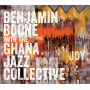 "Saxophonist-Composer Benjamin Boone Collaborates With Accra-Based Ghana Jazz Collective On New Album ""Joy,"" Due March 20"