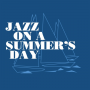 Jazz On A Summer's Day 60th Anniversary Edition - 1958 Newport Jazz Festival