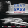 Pianist, Composer, Arranger Dave Bass Releases  No Boundaries, Featuring Ted Nash, Karrin Allyson, Carlos Henriquez, Jerome Jennings & More!